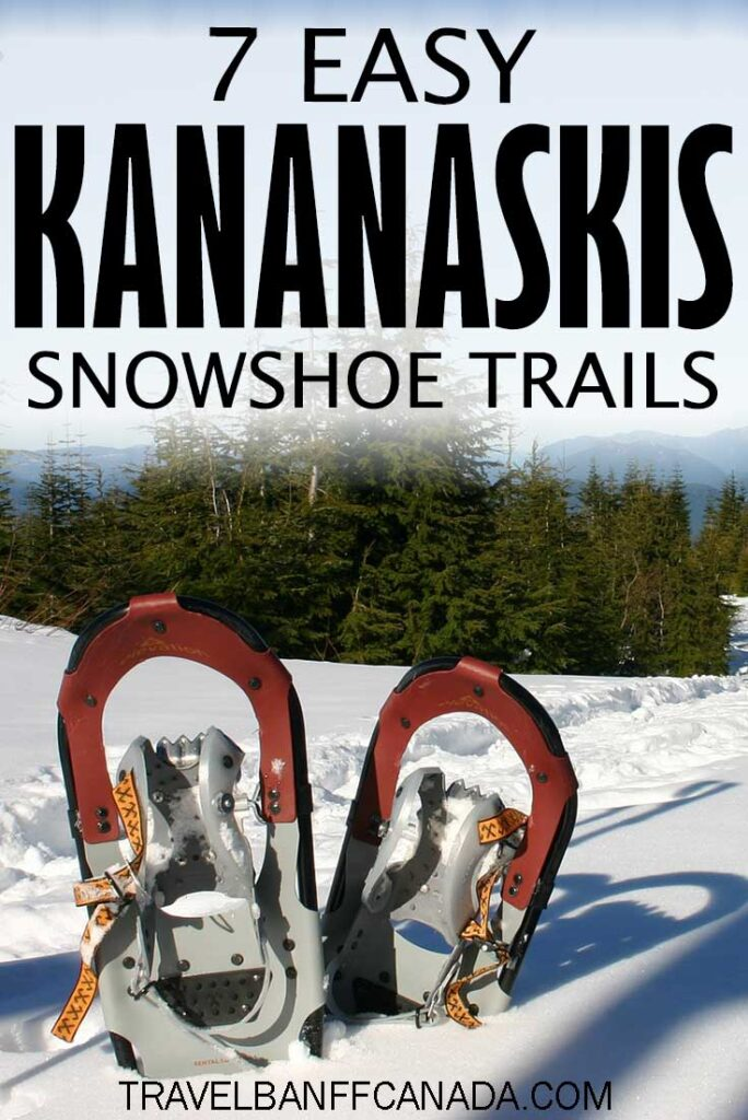 Experience the majestic Canadian Rocky Mountains on these 7 easy snowshoe trails in Kananaskis.