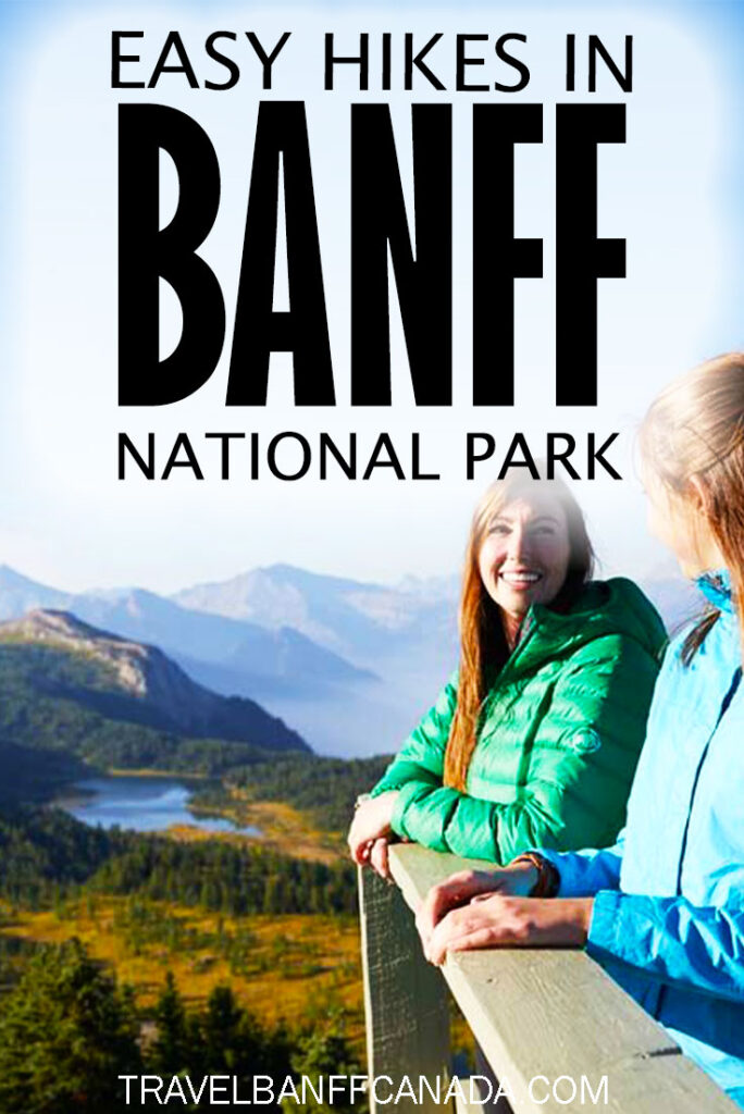 Don't miss these easy hikes in Banff National Park. With some of the most incredible views, these easy Banff hikes should be on your must-see list.