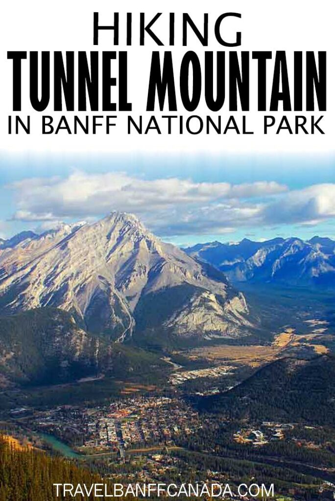Hiking Tunnel Mountain in Banff National Park. Don't miss these scenic views of Banff National Park!
