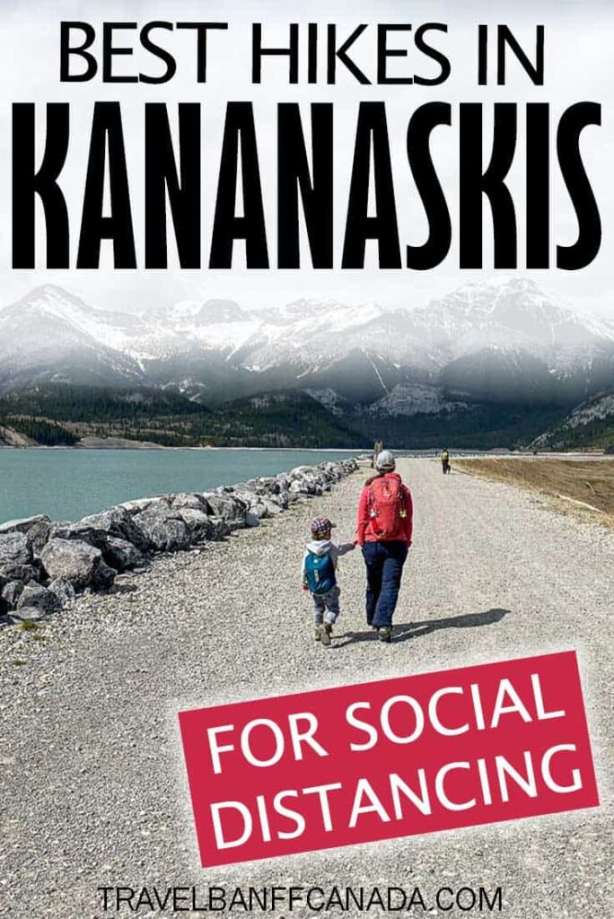 Best Kananaskis Hikes for Social Distancing. If you are hiking on the weekends, look for wider trails to give everyone some space while hiking in Kananaskis.