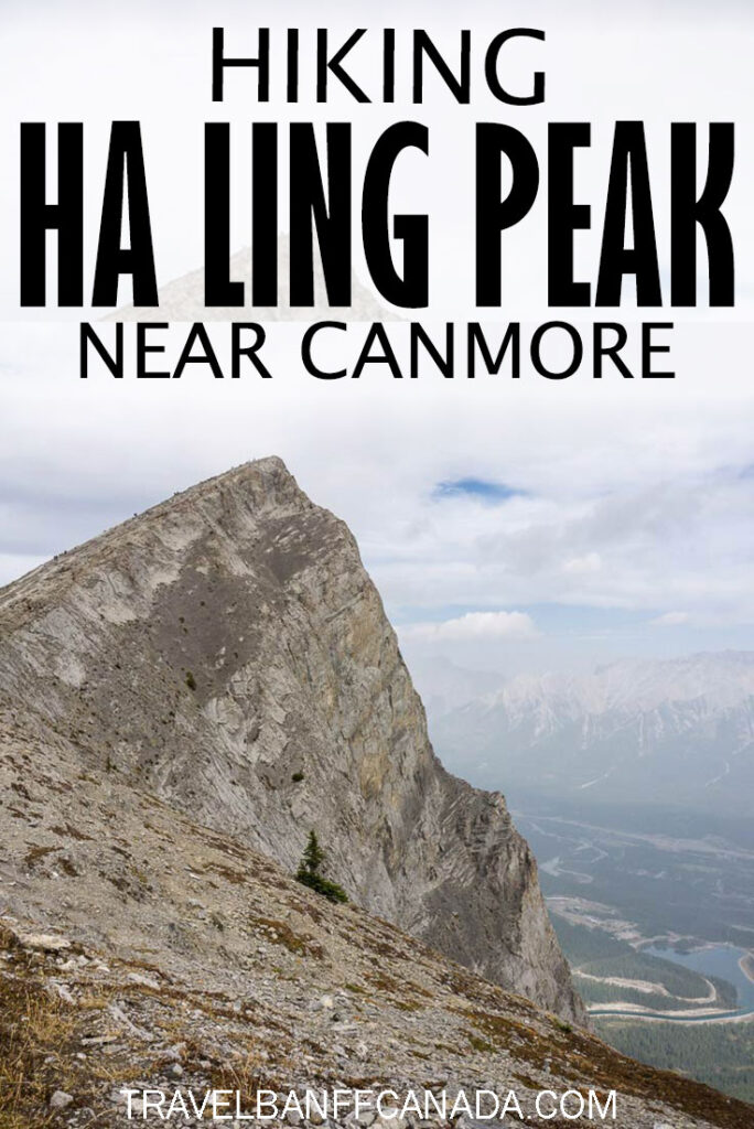 Here's an ultimate guide to hiking Ha Ling Peak in Canmore Alberta. This is one hike you don't want to miss, but before you go make sure to read everything you need to know about hiking to Ha Ling Peak here. We cover it all from hiking in the Canadian Rocky Mountains to hiking gear.