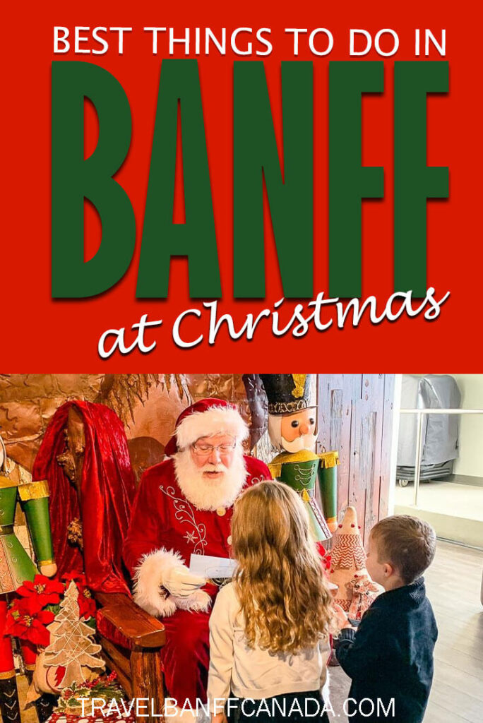 All the best things to do in Banff at Christmas. From skiing to pictures with Santa, you'll feel the Christmas cheer in Banff like no other place.