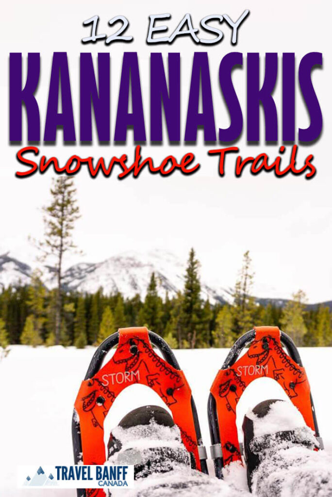 Experience the majestic Canadian Rocky Mountains on these 12 easy snowshoe trails in Kananaskis.