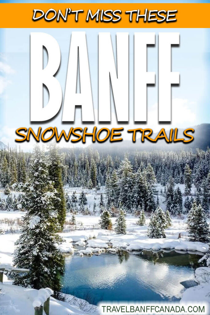 Snowshoeing in Banff is one of the best ways to enjoy a winter day in Banff. Choose from these 8 fun snowshoe trails in Banff National Park, ranging from easy to difficult snowshoeing. Includes recommendations for Banff snowshoeing with kids!