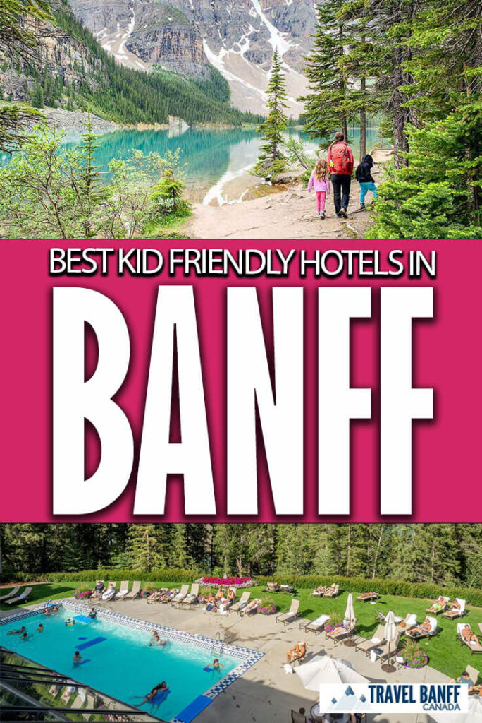 Here are the best family friendly hotels in Banff. Don't stress about where to stay in Banff with kids, we have all the best kid friendly hotels in Banff in this post.
