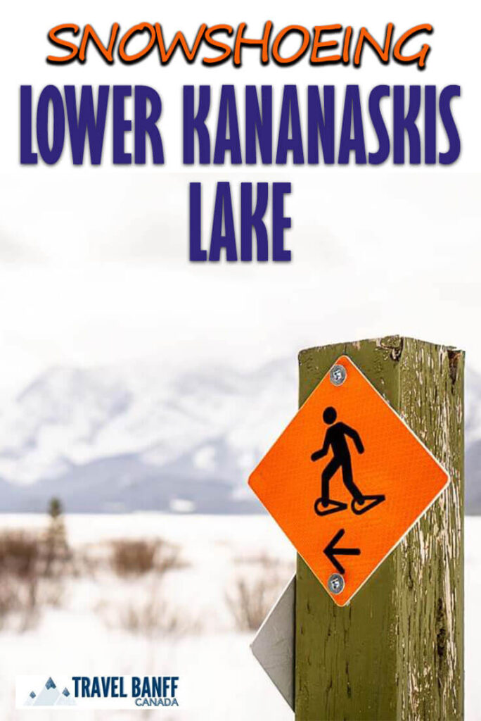Snowshoeing the Lower Kananaskis Lake trail. This easy Kananaskis snowshoe trail offers stunning mountain scenery. This is a kid friendly snowshoe in Kananaskis that should be on your list.
