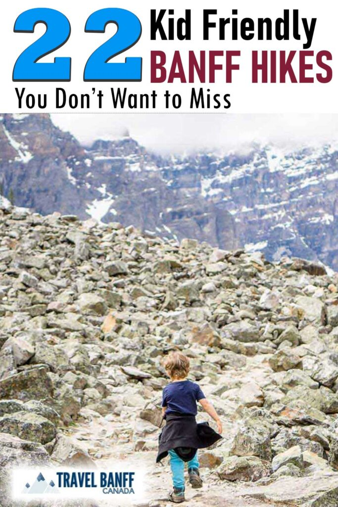 Looking for kid friendly hikes in Banff? Look no further! We have 22 of the BEST Banff day hikes with kids! These are all Banff hikes for families that kids will enjoy!