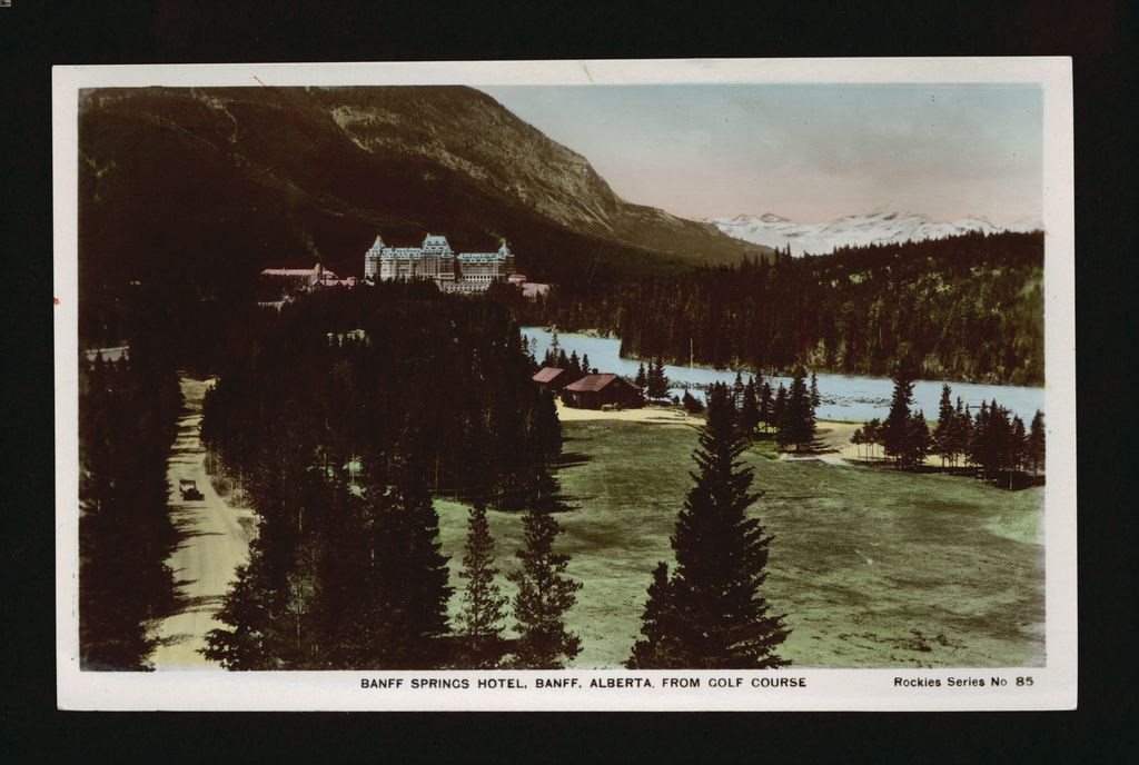 Hand colored photo of Banff Springs Golf Course and Banff Springs Hotel from 1930