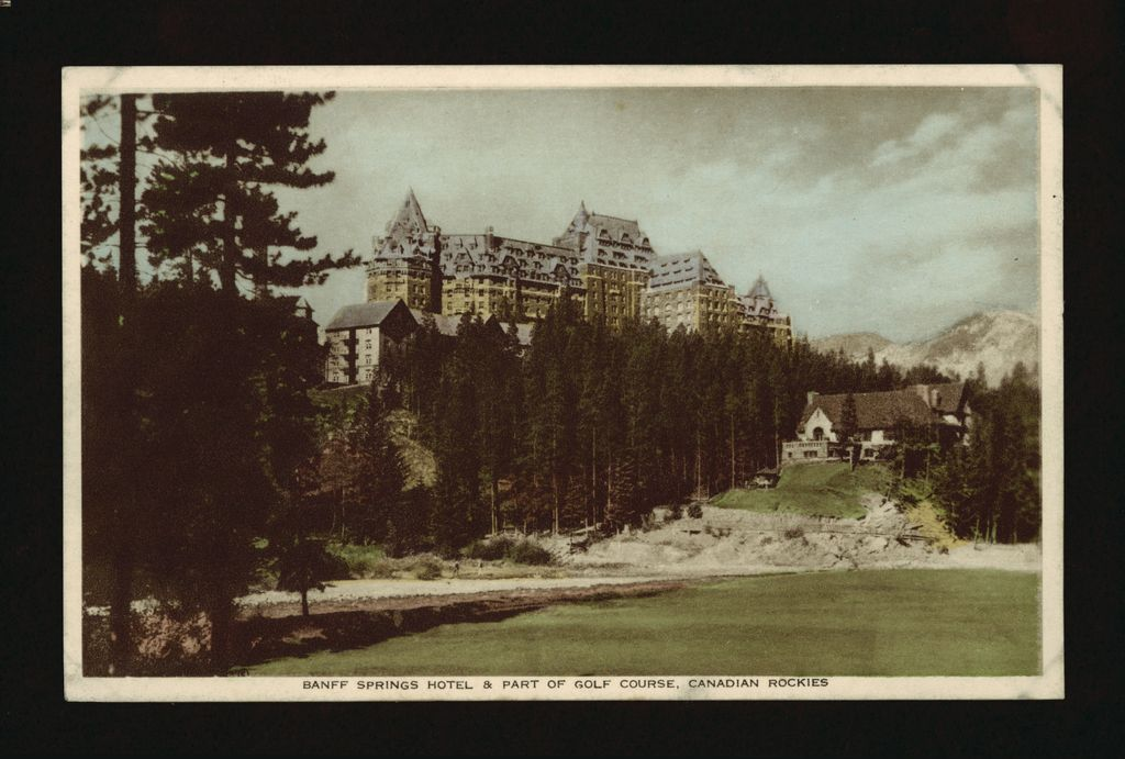 Photo History of Banff Springs Hotel and Golf Course