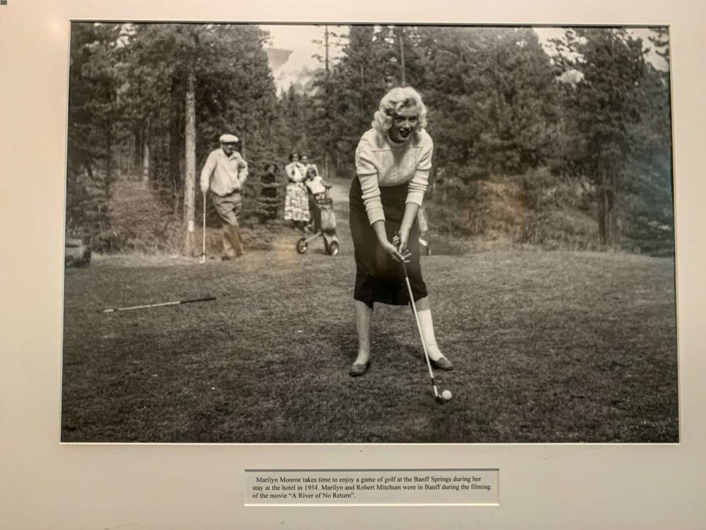 A fun reason to stay at the Banff Springs Hotel is to explore their Heritage Hall museum to see images like this of Marilyn Monroe playing golf at the Banff Springs Golf Course